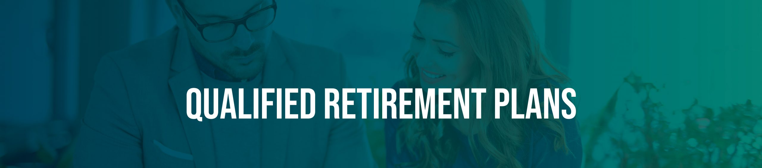 Qualified Retirement Plans