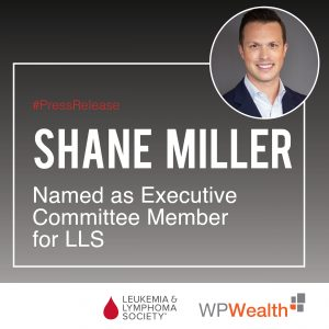 Shane Miller Named As Executive Committee Member for LLS
