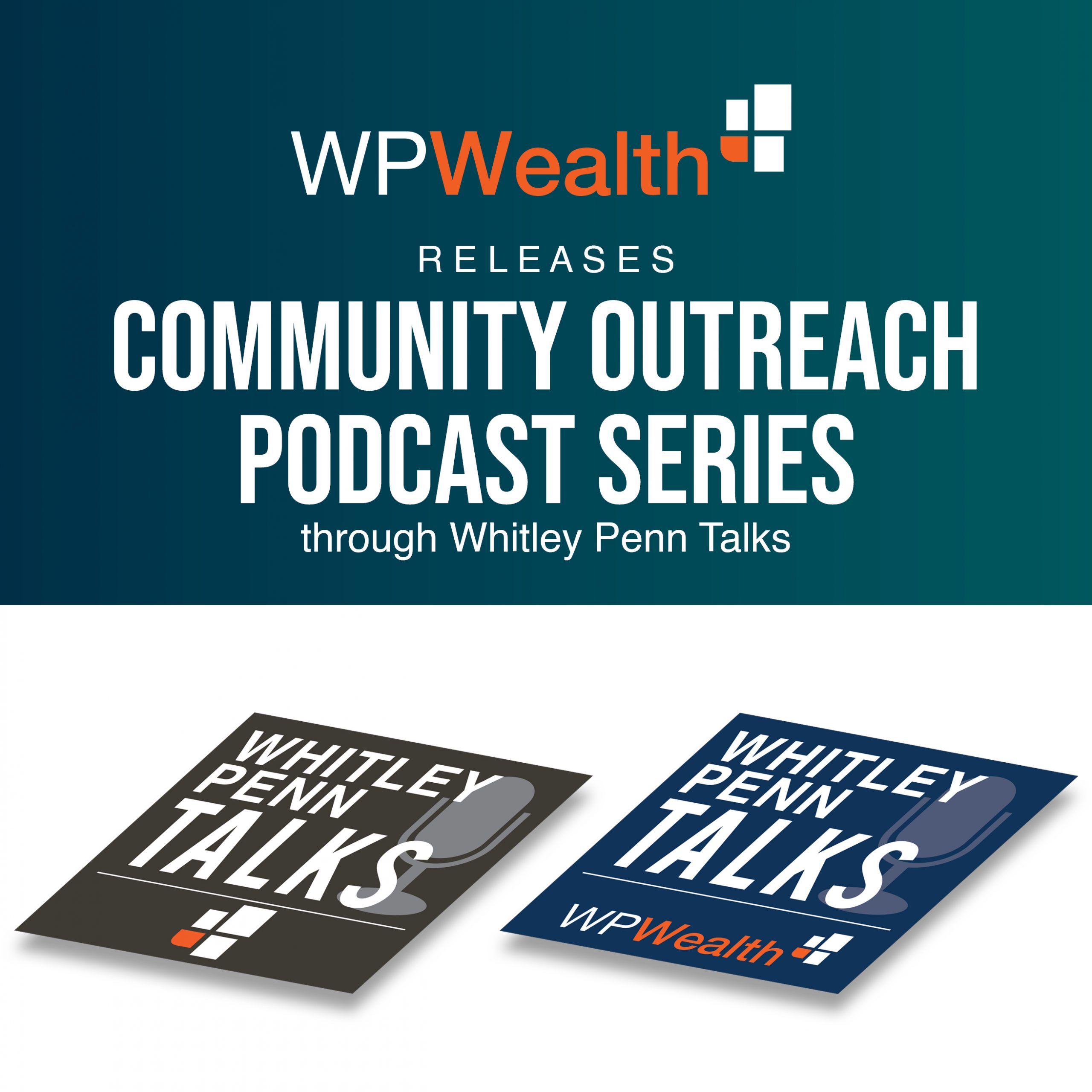 community outreach podcast series announced